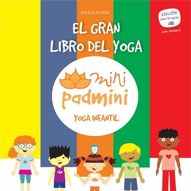 Imagen de EL GRAN LIBRO DEL YOGA, MINIPADMINI, YOGA INFANTIL